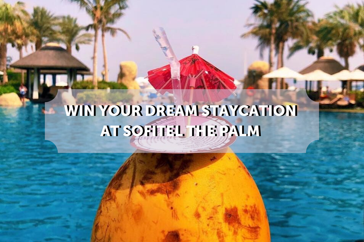 WIN a dream staycay at Sofitel the Palm!